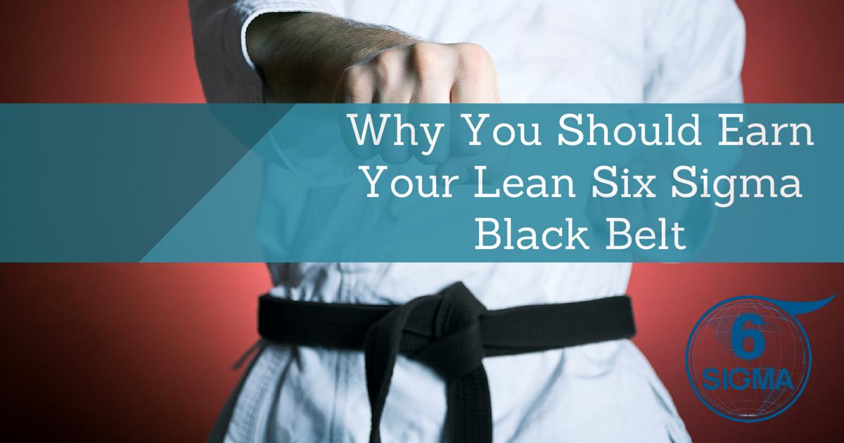 Blog Earning A Lean Six Sigma Black Belt From Global 6 Sigma